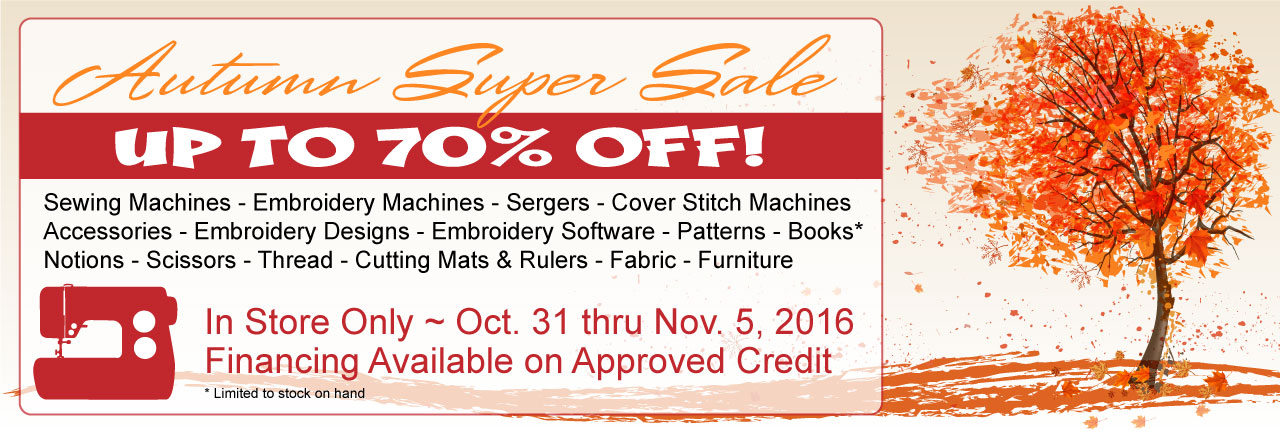 Autumn Super Sale October 31, 2016 through November 5, 2016